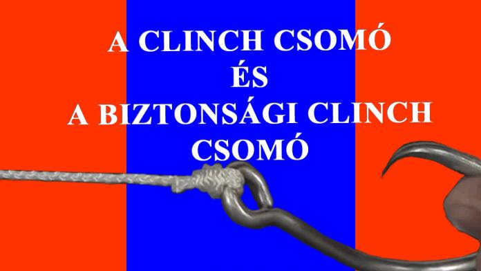 clinch csomó kötése