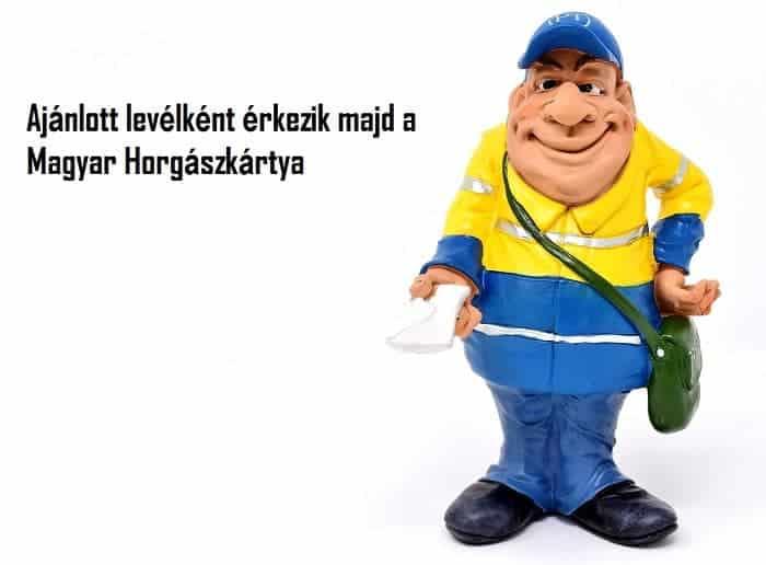 magyar horgászkártya kézbesítése